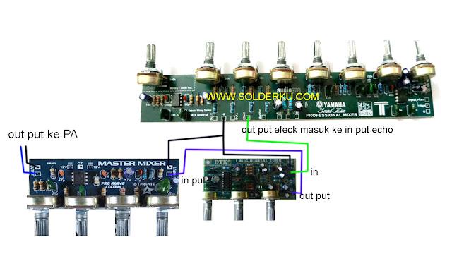 cara memasang echo pada mixer rakitan
