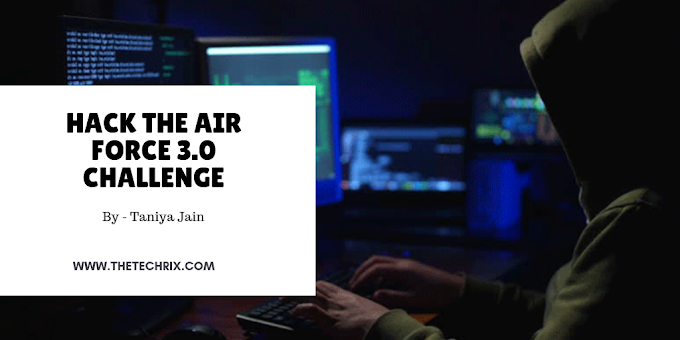 Hack the Air Force 3.0 Challenge  -  Uncovers 120 Bugs in Websites & Services