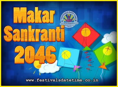 2046 Makar Sankranti Puja Date & Time, 2046 Makar Sankranti Calendar