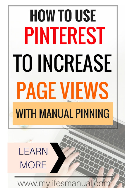 Increase your page views using Pinterest with manual pinning
