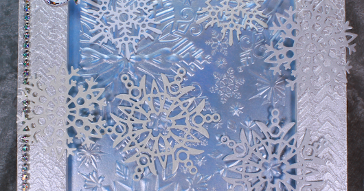 Winter Magic - embossing, stencilling, die cutting, mixed media