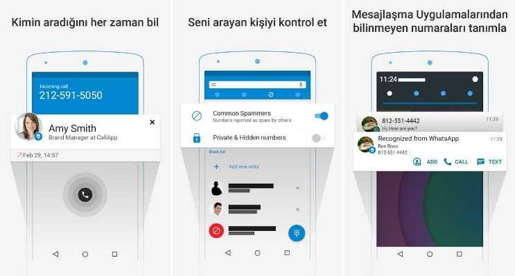CallApp arayan numarayı gösteren bir uygulamadır, numaranın kime ait olduğu bilgisini de vermektedir.
