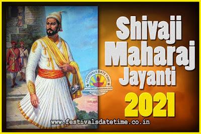 2021 Chhatrapati Shivaji Jayanti Date in India, 2021 Shivaji Jayanti Calendar