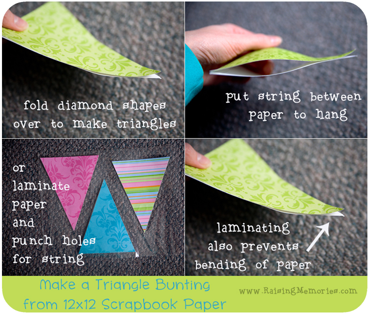 Easily make a triangle bunting with 12x12 scrapbook paper at www.RaisingMemories.com