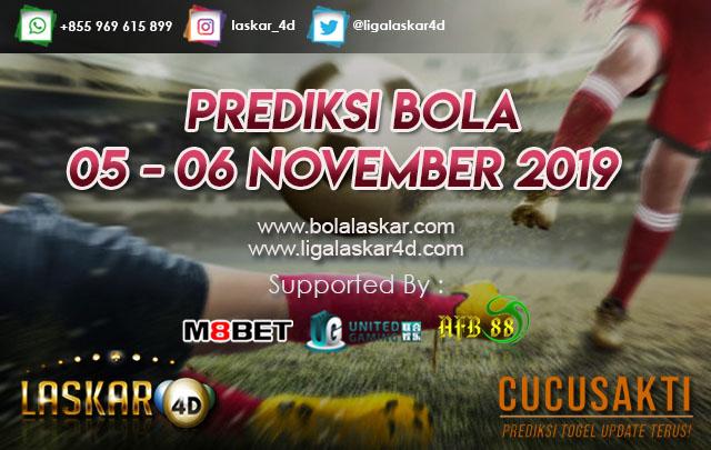 PREDIKSI BOLA JITU TANGGAL 05 – 06 NOVEMBER 2019