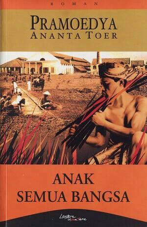 [Resensi Novel] Anak Semua Bangsa - Pramoedya Ananta Toer