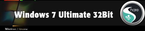 download Windows 7 Ultimate 32Bit