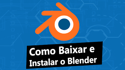 Como baixar e instalar Blender