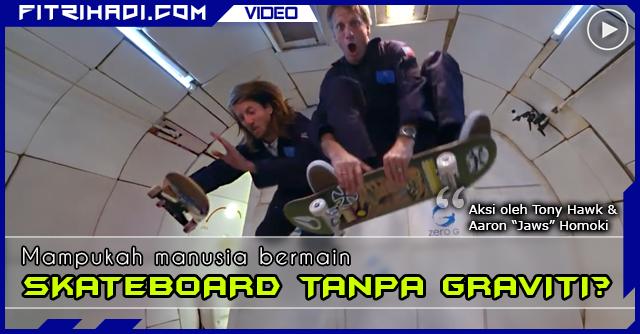 Video Bermain Skateboard Tanpa Graviti
