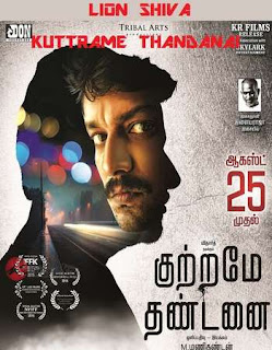 Kuttrame Thandanai 2016 Hindi Dual Audio UnCut HDRip | 720p | 480p