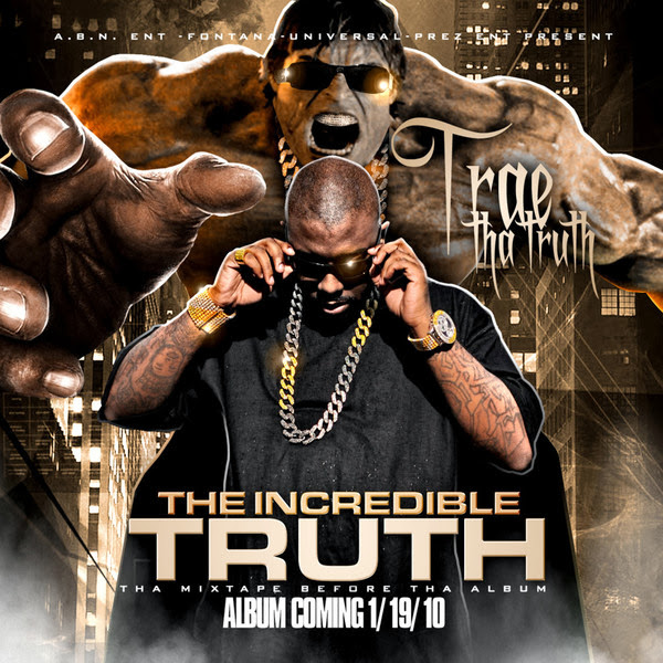 Trae tha Truth - The Incredible Truth (Bonus Edition) Cover