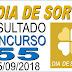 Resultado do Dia de Sorte concurso 55 (25/09/2018) ACUMULOU!!!