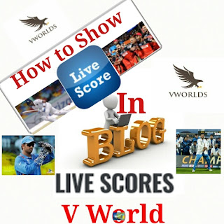 How To Show Live Cricket score In Your Blog??