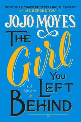 The Girl You Left Behind by Jojo Moyes - book cover