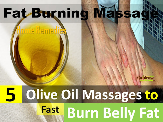 Fat Burning Massage, how to burn fat with olive oil, how to burn belly fat, massage for belly fat, how to burn belly fat with massage, get rid of belly fat, weight loss massage, Olive oil for weight loss, How to lose weight, olive oil massage, olive oil massage for weight loss, olive oil fat burning massage