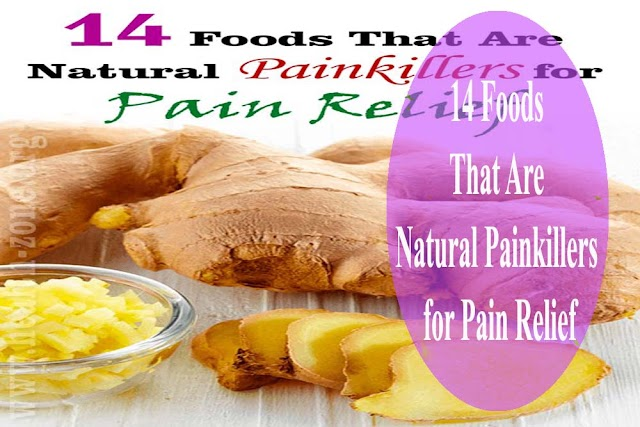 14 Foods That Are Natural Painkillers for Pain Relief