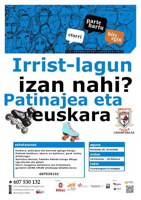 http://berbalaguna.blogspot.com.es/2018/05/irrist-lagun-euskara-eta-patinajea.html