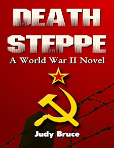 Death Steppe: A World War II Novel by Judy Bruce