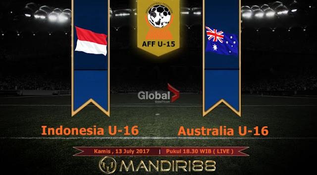 Prediksi Bola : Indonesia U-16 Vs Australia U-16 , Kamis 13 July 2017 Pukul 18.30 WIB @ Global TV