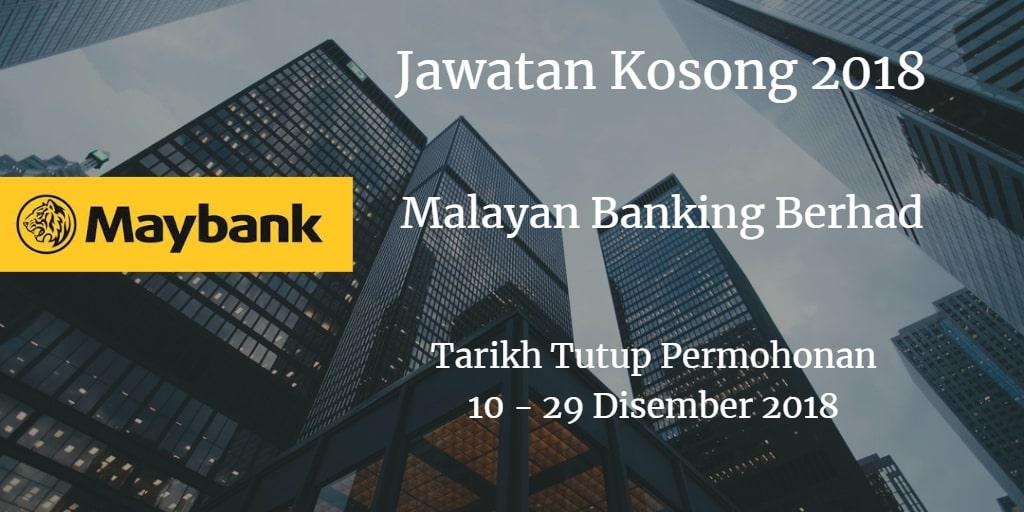 Jawatan Kosong Maybank 10 - 29 Disember 2018