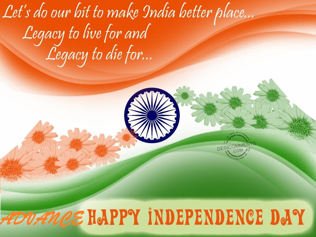 Advance Independence Day Wishes 2018 Photos Images Pics Quotes
