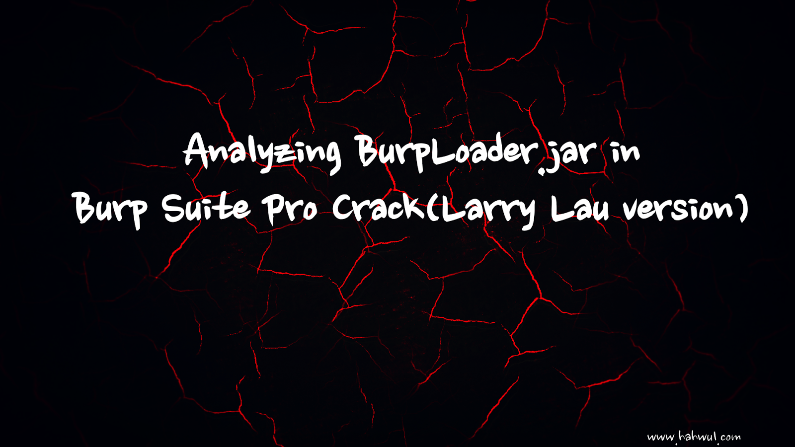 HACKING] Analyzing BurpLoader jar in Burp Suite Pro Crack