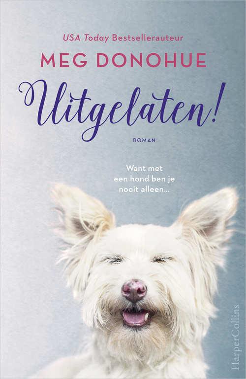 """La foto de mi Zeus es portada de un libro holandés """"Uitgelaten!"""" de Meg Donohue"""