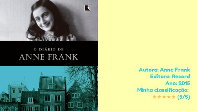 """Resenha: """"O Diário de Anne Frank"""" - Anne Frank"""