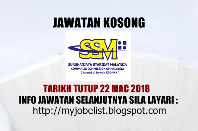 Jawatan Kosong Terkini di Suruhanjaya Syarikat Malaysia (SSM) Mac 2018
