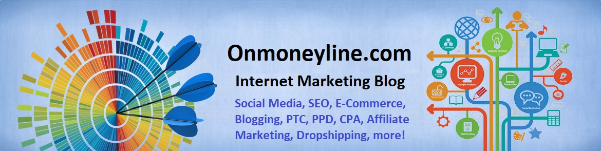 Onmoneyline.com - Internet Marketing Blog
