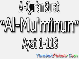 surat Al-Mu'minun, bacaan surat Al-Mu'minun, terjemahan arti surat surat Al-Mu'minun, al Qur'an surat surat Al-Mu'minun