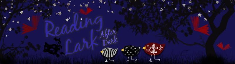 Reading Lark After Dark
