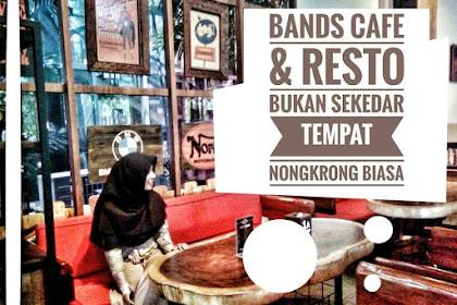 Bands Cafe & Resto Bukan Sekedar Tempat Nongkrong Biasa