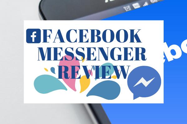 Facebook Messenger Review