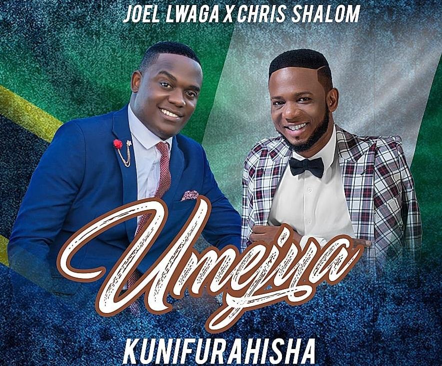 Audio | Joel Lwaga Ft Chris Shalom – Umejua Kunifurahisha