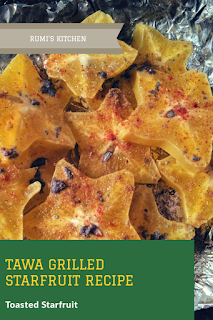 Tawa grilled starfruit / Toasted starfruit is a simple recipe that need not much afford to make.  You can directly grilled it on a tawa but I'm using aluminum foil to avoid burning.