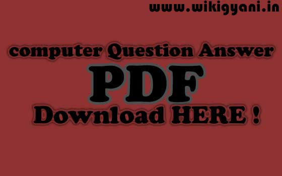 https://www.wikigyani.in/2019/04/computer-question-answer-in-hindi-pdf.html