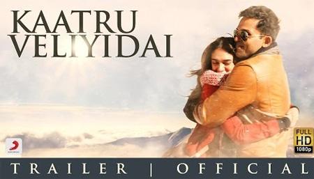 Kaatru Veliyidai – Trailer 2 | Mani Ratnam | A R Rahman | Karthi | Aditi Rao Hydari