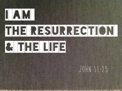 Christ is the resurrection and the life