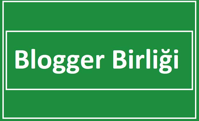 Blogger Birliği'ni Kurdum! Destek Olun