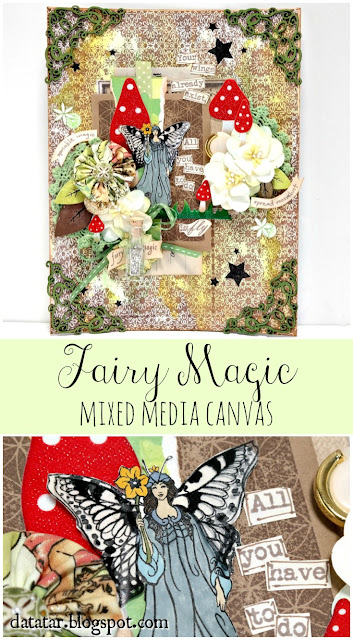 Fairy Magic Mixed Media Canvas Tutorial by Dana Tatar for Paper Wings Productions