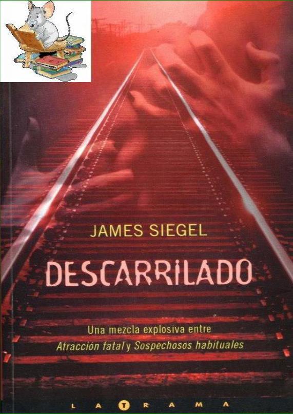 Descarrilado – James Siegel