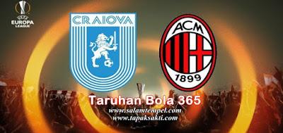Taruhan Bola 365 - Prediksi Universitatea Craiova vs AC Milan 28 Juli 2017