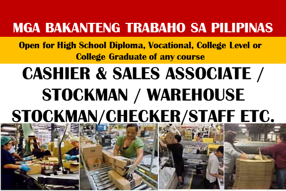 Are you looking for a local job in the Philippines? The following are job vacancies for you. If interested, you may contact the employer/ agency listed below to inquire further or to apply.       JOB VACANCIES   1. CASHIER & SALES ASSOCIATE / STOCKMAN / WAREHOUSE STOCKMAN Company: Alberto Shoe Corporation Salary: PHP 13,000 - 16,900 WORK LOCATION Address: 3rd Floor Robinson's Galleria Mall, Quezon City - NC, PH  2. HEAD CASHIER (ALLSHOPPE TAGUIG) Company: All Value Holdings Corp. Website: http://www.allhome.com.ph/ WORK LOCATION Address: 3rd Level, All Value Office, Starmall Alabang, Muntinlupa City  3. TEAM LEADER CASHIER (SUPERMARKET - LAS PINAS) Company: All Value Holdings Corp. Website: http://www.allhome.com.ph/ WORK LOCATION Address: 3rd Level, All Value Office, Starmall Alabang, Muntinlupa City  4. HEAD CASHIER (SUPERMARKET - LAS PIÑAS CITY) Company: All Value Holdings Corp. Website: http://www.allhome.com.ph/ WORK LOCATION Address: 3rd Level, All Value Office, Starmall Alabang, Muntinlupa City  5. STORE CASHIER- TAGAYTAY AND NUVALI STA. ROSA Company: CSF Enterprise Salary: PHP 10,000 - 14,000 Website: http://www.csfenterprise.com Telephone No.: 02-3540118 WORK LOCATION Address: Ground Level Serin Mall, Tagaytay  6. CASHIER - SM LEMERY, BATANGAS Company: Gerry's Grill & Restaurants WORK LOCATION Address: 12 Illustre Ave, Lemery, 4209 Batangas  7. SALES PROMO / PUSH GIRL Company: Alpha Centris Manpower Salary: PHP 9,500 - 13,300 Telephone No.: 02-354 4422 WORK LOCATION Address:  Pedro Gil, Metro Manila  8. URGENT HIRING OF MERCHANDISER CAN START ASAP FOR NCR SUPERMARKETS Company: HR Network Salary: PHP 12,000 - 15,600 Telephone No.: (632) 453-6840 WORK LOCATION Address: Unit 403 Philcomspec Center #155 Road 3 Project 6, Quezon CIty  9. LOGISTICS AND WAREHOUSE SUPERVISOR Company: Pure Essence International, Inc. Salary: PHP 25,000 - 32,500 Website: http://www.pureessence.com.ph Telephone No.: 63 2 6717708 0998 997 2454 WORK LOCATION Address: #4 Avis st., Bagong Ilog, Pasig City  10. WAREHOUSE IMPLEMENTATION HEAD Company: Century Properties Group Inc. Website: http://www.century-properties.com/ Telephone No.: 793 5530 WORK LOCATION Address: 19th Floor Pacific Star Building, Buendia corner Makati Ave., Makati City 11. WAREHOUSE MANAGER - CEBU Company: Lazada E-Services Philippines, Inc Website: http://www.lazada.com.ph/ WORK LOCATION Address: Mandaue City, Cebu  12. WAREHOUSE INVENTORY ASSISTANT Company: Shimadzu Philippines Corporation Salary: PHP 14,000 - 18,000 Website: http://www.shimadzu.com.ph WORK LOCATION Address: 11/F Sun Life Centre, 5th Avenue corner Rizal Drive, Bonifacio Global City, Taguig City  13. WAREHOUSE SUPERVISOR - TARLAC WORK LOCATION Address: JJM BLdg. 6 Amvel Compound, Ninoy Aquino Ave. San Dionisio Parañaque City  15. WAREHOUSE STAFF Company: Ohgitani Philippines Inc. Salary: PHP 12,000 - 14,000 WORK LOCATION Address: 10 Binary St. Light Industry Science Park 1 Bo. Diezmo Laguna Cabuyao  16. WAREHOUSE STAFF Company: POWERACE CORPORATION Website: http://poweracecorp.com/ Telephone No.: 4274-888 WORK LOCATION Address: Commonwealth, Don Jose Avenue, Quezon City, NCR, Philippines  17. WAREHOUSE & LOGISTICS SUPERVISOR Company: Hexagon Group of Companies Website: http://www.hexagon.com.ph/ Telephone No.: 414-6241 Address: Hexagon Group of Companies, Quezon City, Metro Manila, Philippines  18. WAREHOUSE MANAGER Company: Gold Label Resources Incorporated Salary: PHP 25,000 - 50,000 WORK LOCATION Address: 78 A. Bonifacio Street, Tugatog, Malabon City  19. WAREHOUSE CLERK FOR SAN PEDRO LAGUNA Company: Philippine FamilyMart Salary: PHP 12,500 - 14,000 Telephone No.: 02-9080500 WORK LOCATION Address: G/F ALCO Bldg. 391 Sen. Gil J. Puyat Avenue, Makati, Metro Manila, Philippines  20. WAREHOUSE ASSISTANT - DELIVERY PROCESSOR Company: JG Summit Petrochemical Corp. Website: http://www.jgspetrochem.com Telephone No.: +632 395 3800 – 03/+632 230 5000 WORK LOCATION Address: Brgy. Simlong, Batangas City  21. WAREHOUSE SUPERVISOR Company: CHARLES BUILDERS COMPANY, INC. WORK LOCATION Address: 5th Floor CBC Corporate Center 724 Shaw Boulevard, Brgy. Wack- Wack, Mandaluyong City 1550  22. PRODUCTION / WAREHOUSE STAFF (LAS PIÑAS) Company: LBP Service Corporation Address: Petron Megaplaza, Sen. Gil J. Puyat Avenue, Makati, NCR, Philippines  23. WAREHOUSE CHECKER Company: Suy Sing Commercial Corporation Website: http://www.suysing.com Telephone No.: 09178274538  24. DISTRIBUTION CENTER / WAREHOUSE PERSONNEL Company: Beauty Box Corp. Salary: PHP 12,980 - 12,990 Website: http://www.beautyboxcorp.com Telephone No.: 09175247424 WORK LOCATION Address: 24 Madison st. Barangka Ilaya, Mandaluyong City, Metro Manila, Philippines  25. WAREHOUSE AND INVENTORY PERSONNEL-TAGAYTAY Company: CSF Enterprise Salary: PHP 10,000 - 14,000 Website: http://www.csfenterprise.com Telephone No.: 02-3540118 WORK LOCATION Address: Ground Level Serin Mall, Tagaytay  26. SUPERVISOR -SELLING,COUNTER, WAREHOUSE-BULACAN, BAGUIO, ILOCOS NORTE, TUGUEGARAO Company: Ace Hardware Philippines, Inc. Salary: PHP 18,000 - 20,000 Telephone No.: 09257375952 WORK LOCATION Address: SM Corporate Offices, Jose W. Diokno Boulevard, Pasay City, Metro Manila, Philippines  27. WAREHOUSE SUPERVISOR Company: Styro-Lite Manufacturing Corporation Salary: PHP 15,000 - 25,000 Website: http://www.styro-lite.com Telephone No.: 361-7728 to 31 WORK LOCATION Address: 1. NCIC, Gov. Drive, Manggahan General Trias Cavite 2. Meycauayan Industrial I, Iba Meycauayan, Bulacan 3. Lima Technology Center, Lipa City Batangas  28. WAREHOUSE MANAGER Company: Styro-Lite Manufacturing Corporation Salary: PHP 30,000 - 40,000 Website: http://www.styro-lite.com Telephone No.: 361-7728 to 31 WORK LOCATION Address: 1. NCIC, Gov. Drive, Manggahan General Trias Cavite 2. Meycauayan Industrial I, Iba Meycauayan, Bulacan 3. Lima Technology Center, Lipa City Batangas  29. WAREHOUSE CHECKER Company: CAPITOL STEEL CORPORATION Website: http://capitolsteel.com.ph/ Telephone No.: 359-8888 WORK LOCATION Address: Brgy. Baesa, Balintawak Quezon CIty  30. WAREHOUSE SUPERVISOR Company: Carryboy Philippines, Inc. Salary: PHP 25,000 - 32,500 Telephone No.: 366-02-99 WORK LOCATION Address: D. Tuazon, Quezon City, Philippines  31. CUSTOMER SERVICE / WAREHOUSE SUPERVISOR FOR VALENZUELA Company: Dempsey Resource Management Inc. Salary: PHP 18,000 - 25,000 WORK LOCATION Address: 5th Floor, Vicars Building, 31 Visayas Ave. Brgy. Vasra, Quezon City  32. WAREHOUSE SUPERVISOR Company: AP Cargo Salary: PHP 18,000 - 23,400 Website: http://www.apcargo.com.ph WORK LOCATION Address: 124 DURIAN PARK, DOMESTIC ROAD, PASAY CITY  33. WAREHOUSE TEAM LEADER Company: Terumo (Philippines) Corporation Slary: PHP 12,000 - 16,000 Telephone No.: 049 541 2111 WORK LOCATION Address: 214 East Main Avenue, Biñan City, CALABARZON, Philippines  34. WAREHOUSE STAFF (CALAMBA, LAGUNA AREA) Company: Staff Alliance Inc. Salary: PHP 10,500 - 13,000 Telephone No.: 814-0914 WORK LOCATION: Nearby Transportations, Ayala Station, Gil Puyat Station, PNR Pasay Road Station Address: 4F Tower 6789, Ayala Avenue, Makati City  35. WAREHOUSE PERSONNEL Company: Shanghai Oriental Import and Export Salary: PHP 13,000 - 23,000 Website: http://www.shanghaioriental.com Telephone No.:5679999 WORK LOCATION Address: 3453-55 V. Mapa Extension, Sta. Mesa, Manila, Metro Manila, Philippines  36. WAREHOUSE STAFF Company: COVENTRY INTRASETE MANPOWER & MANAGEMENT Salary: PHP 13,000 - 16,900 Telephone No.:  (02) 5328672; (02) 5328654 WORK LOCATION Address: Unit 504 Galleria Corporate Center, Robinson's Galleria Complex, Ortigas Avenue Corner EDSA  37. WAREHOUSE PERSONNEL Company: Gigahertz Computer Systems Salary: PHP 13,000 - 15,000 Telephone No.:  586-3101 WORK LOCATION Address: 426 P. Casal Street, Quiapo, Metro Manila, Philippines  38. WAREHOUSE CUSTODIAN! URGENT HIRING! Company: : Staff Alliance Inc. Salary: PHP 10,000 - 12,000 Telephone No.:  814-0914 WORK LOCATION: Ayala Station, Gil Puyat Station,PNR Pasay Road Station Address: 4F Tower 6789, Ayala Avenue, Makati City  39. WAREHOUSE CHECKER Company: Mc Wilson Corporation Telephone No.:  7112497 WORK LOCATION Address: 61 Quezon Avenue, Quezon City, NCR, Philippines  40. INBOUND WAREHOUSE SUPERVISOR Company: Mirof Resources, Inc. Salary: PHP 15,000 - 17,500 WORK LOCATION Address: LISP 1 Bo Diezmo Cabuyao Laguna Philippines  41. WAREHOUSE STAFF Company: Crisdy-Na Drug Corporation Telephone No.: 2432392-93 WORK LOCATION Address: Room 916 -918, 333 State Center Bldg., JuanLuna St., Binondo Manila  42. OPERATIONS MANAGER (INVENTORY, WAREHOUSE, AND LOGISTICS) Company: Arca-Galleon Agriventures Inc Salary: PHP 28,000 - 30,000 Website:  http://www.aggroup.com.ph Telephone No.:  8068119 WORK LOCATION Address:  No. 67 Dao Road Pilar Village Las Pinas City  43. WAREHOUSE CLERK Copany: Coca-Cola FEMSA Philippines, Inc. Salary: PHP 10,500 - 13,700 Website: http://www.coca-colafemsa.com WORK LOCATION Address: Maglasang St., Pitogo Consolacion Cebu, or Happy Valley St., Labangon Cebu City  44. URGENT HIRING! WAREHOUSE CUSTODIAN - OBANDO Company: Personal Collection Direct Selling Inc. Salary: PHP 9,000 - 10,000 WORK LOCATION Address: Our Head Office is Located at the Ground Floor, Triumph Building 1610 Quezon Avenue, Quezon City  45. WAREHOUSE CONSULTANT Company: Vicma Marketing Corporation Salary: PHP 30,000 - 50,000 Website: http://concordecac.com.ph WORK LOCATION Address: 9th and 12th Flr. BTTC Centre, Ortigas Avenue, Greenhils, San Juan, Manila  46. CASHIER & SALES ASSOCIATE / STOCKMAN / WAREHOUSE STOCKMAN Company: Alberto Shoe Corporation Salary: PHP 13,000 - 16,900 WORK LOCATION Address: 3rd Floor Robinson's Galleria Mall, Quezon City - NC, PH  47. WAREHOUSE (HARDWARE) STAFF Company: KCJT Group Inc. Salary: PHP 12,000 - 13,000 Website: http://hrd.kcjt@gmail.com  Telephone No.: 924 8888 WORK LOCATION Address: Mecuayan, Bulacan  48. UTILITY MAN (CALAMBA WAREHOUSE) Company: Staff Alliance Inc. Salary: PHP 10,000 - 12,000 Telephone No.: 814-0914 WORK LOCATION: Ayala Station, Gil Puyat Station, PNR Pasay Road Station Address: 4F Tower 6789, Ayala Avenue, Makati City  49. WAREHOUSE CHECKERS - ENCODERS Company: ADSIA LOGISTICS INC. Salary: PHP 12,500 - 16,300 WORK LOCATION Address: 65 Elisco Road, Kalawaan, Pasig City  50. WAREHOUSE DRIVER Company: Blue Technology Inc. Salary: PHP 13,000 - 16,900 WORK LOCATION Address: Pasong Tamo Extension, Makati, NCR, Philippines  SOURCE: www.jobstreet.com.ph  DISCLAIMER: Thoughtskoto is not affiliated to any of these companies. The information gathered here is verified and gathered from the jobstreet website