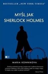 http://lubimyczytac.pl/ksiazka/250623/mysl-jak-sherlock-holmes