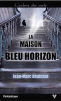 https://andree-la-papivore.blogspot.fr/2017/07/la-maison-bleu-horizon-de-jean-marc.html