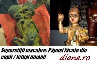 Superstiții macabre: Păpuși făcute din copii / fetuși umani!