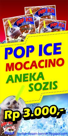 Spanduk Pop Ice Mocacino dan Aneka Sozis