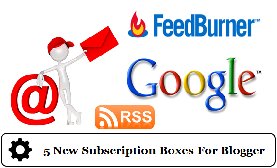 New email subscription boxes for blogger