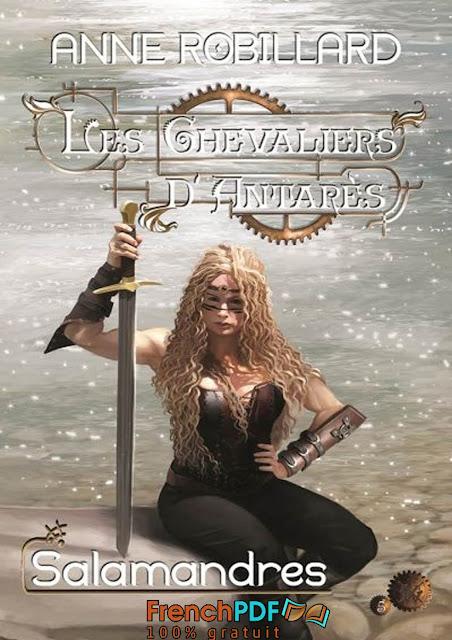 Roman: Les Chevaliers d'Antares Tome 5 de Anne Robillard PDF Gratuit